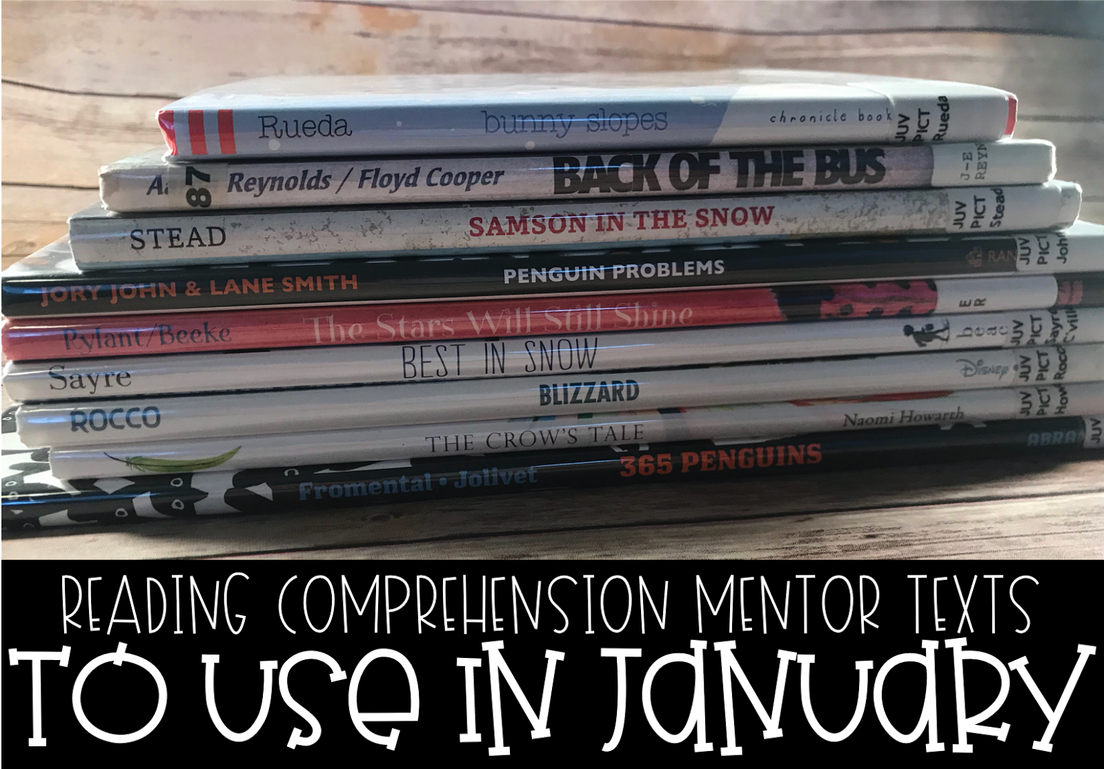 Mentor Texts Your Students Will LOVE in January