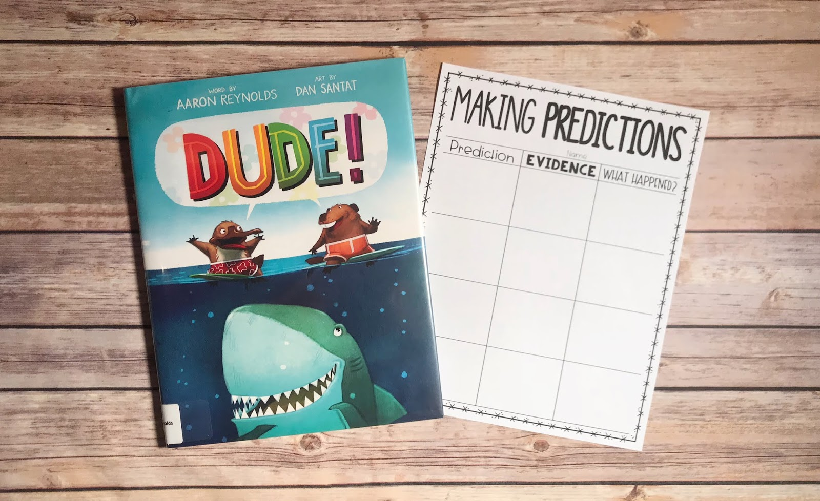"Picture Book with text ""Dude"" and Making Predictions Graphic Organizer"