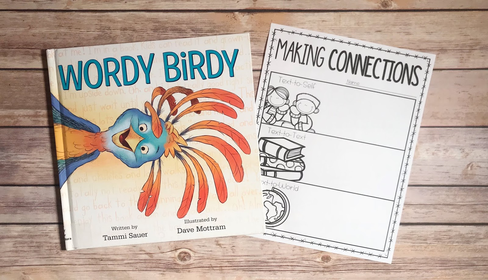 "Picture Book with text ""Wordy Birdy"" and Making Connections Graphic Organizer"