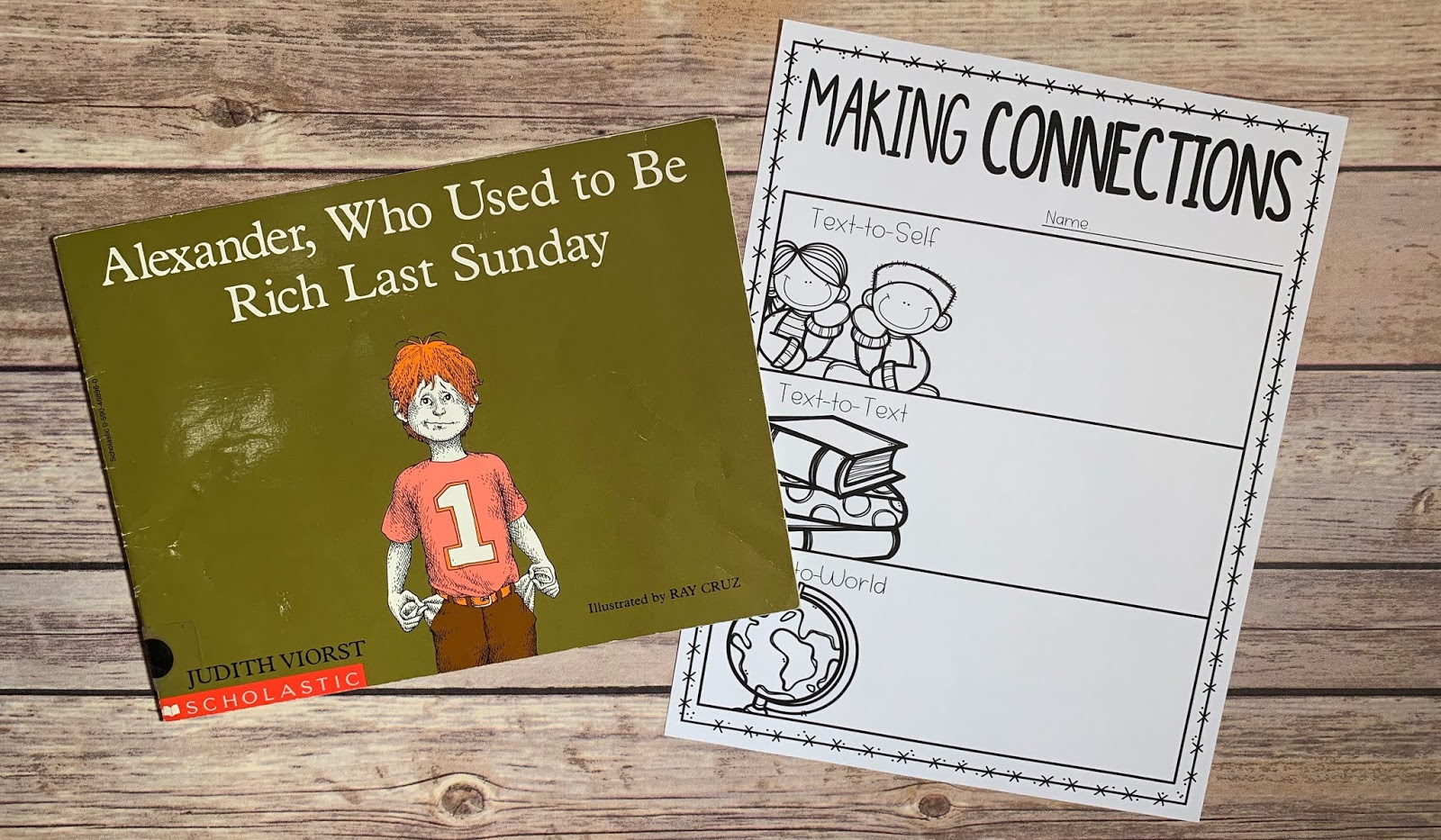 "Mentor text with text ""Alexander, Who Used to Be Rich Last Sunday"" and graphic organizer with text ""Making Connections"""