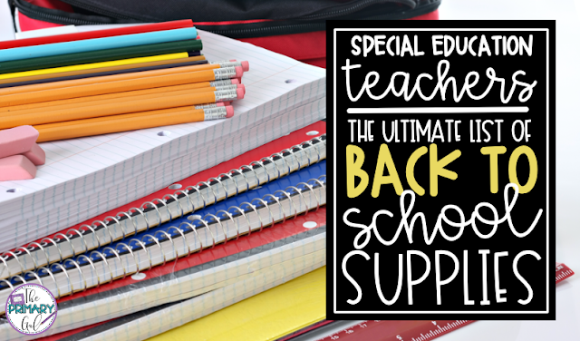 Special Education Teachers: What supplies do I need most?
