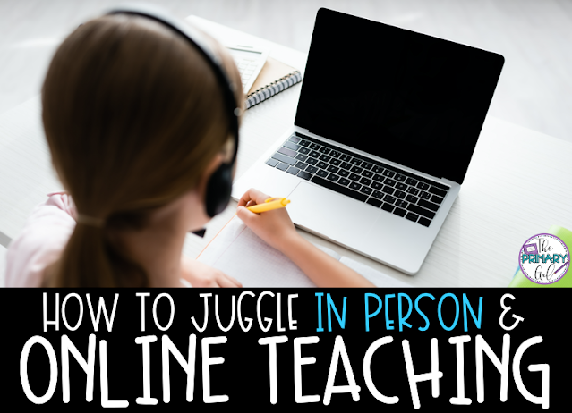 How to Juggle In Person and Online Teaching