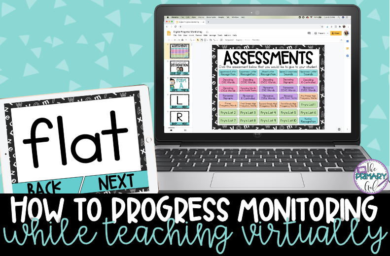 How to Progress Monitor & Teach Virtually