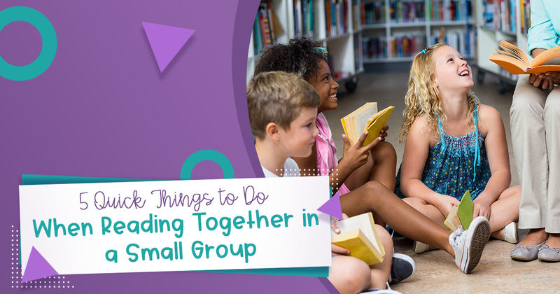 "Image of Students Looking at Books with the Text ""5 Quick Things to do When Reading Together in a Small Group""."